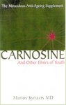 Carnosine: And Other Elixirs of Youth: 2003